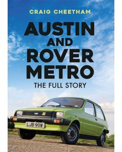 Austin & Rover Metro- The Full Story