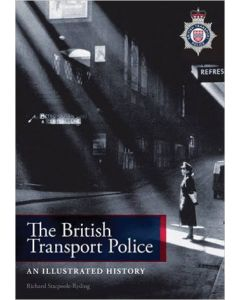 The British Transport Police an illustrated History