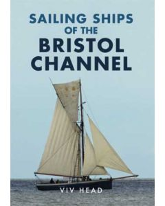 Sailing Ships of Bristol Channel