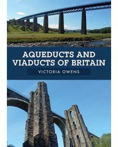 Aqueducts & Viaducts of Britain