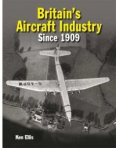 British Aircraft Industry Since 1909