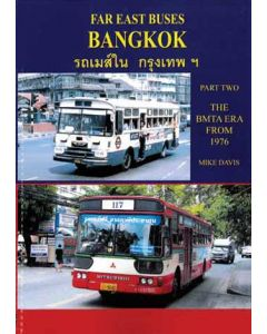 Far East Buses - Bangkok - Part Two BMTA Era From 1976