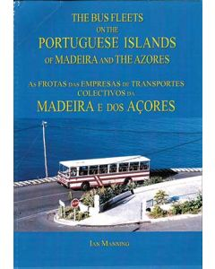 Bus Fleets on the Portuguese Islands of Madeira and the Azor