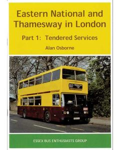 Eastern National and Thamesway in London Part 1: Tendered Se