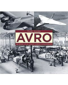 Avro- The History of an Aircraft Company in Photographs