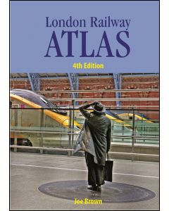 London Railway Atlas 4th Edition