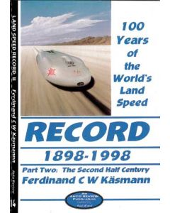 100 Years of the World's Land Speed Record Part 2