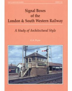 Signal Boxes of the LSWR