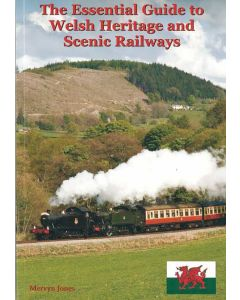 Essential Guide to Welsh Heritage and Scenic Railways