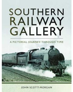 Southern Railway Gallery- A Pictorial Journey Through Time