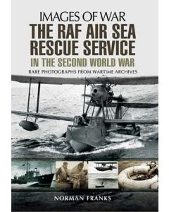 Images of War- The RAF Air Sea Rescue Services in the Second
