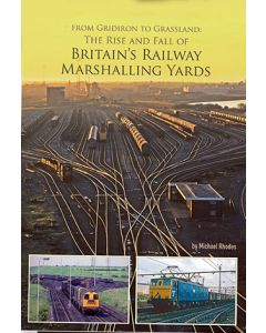 From Gridiron to Grassland: A History of Britain's Railway M