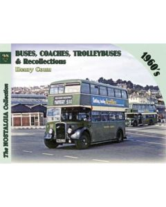 Buses, Coaches & Trolleybus Recollections  98 1963-1969