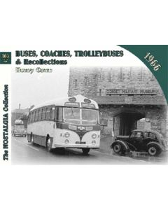 Buses, Coaches & Trolleybus Recollections 103 1966