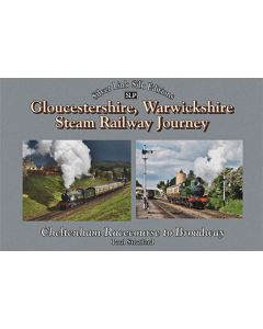 A Gloucestershire Warwickshire Railway Journey Broadway to C
