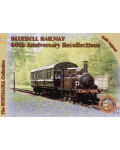 Bluebell Railway 60th Anniversary Recollections