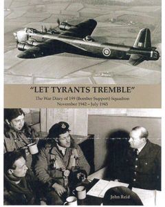 'Let Tyrants Tremble' The War Diary of 199 (Bombe Support) S