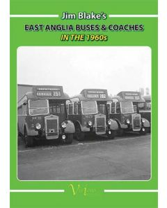 Jim Blake's East Anglia Buses & Coaches in the 1960s