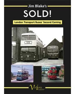 Jim Blake's Sold! London Transport Buses' Second Coming