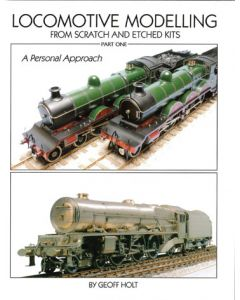 Locomotive Modelling from Scratch & Etched Kits Part 1