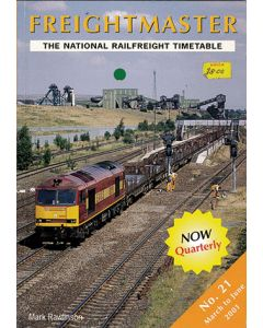 Freightmaster The National Railfrieght Timetable No. 21 Marc