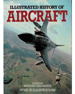 Illustrated History of Aircraft
