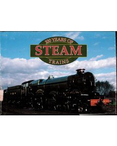 100 Years of Steam Trains