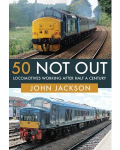 50 Not Out- Locomotives Working After Half a Century