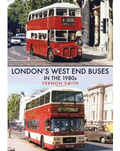 London's West End Buses in the 1980s