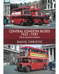 Central  London Buses 1967-1987 The RT & RM Families