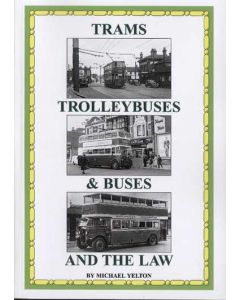 Trams, Trolleybuses and Buses and the Law