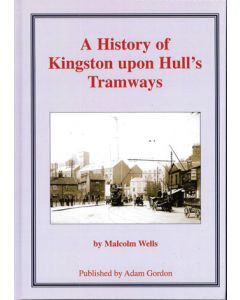 A History of Kingston upon Hull's Tramways