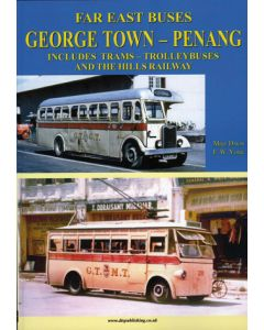 Far East Buses - George Town, Penang Includes Trams Trolleyb