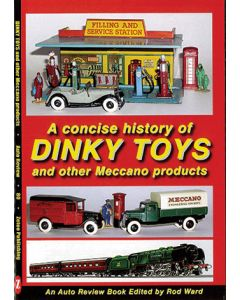 A Concise History of Dinky Toys and other Meccano Products