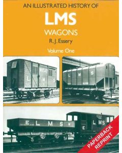An Illustrated History of LMS Wagons Volume 1