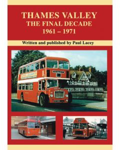 Thames Valley - The Final Decade, 1961-1971