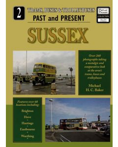 Trams, Buses & Trolleybuses Past & Present  2 Sussex