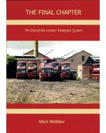 The Final Chapter -The End of the London Trolleybus System