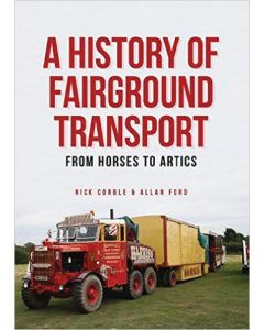 A History of Fairground Transport From Horses To Artics