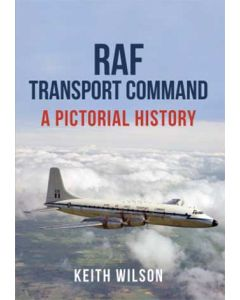 RAF Transport Command- A Pictorial History
