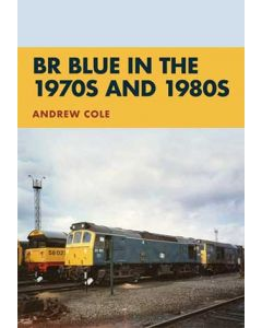BR Blue in the 1970s & 1980s