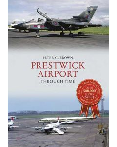 Prestwick Airport Through Time