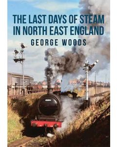 The Last Days of Steam in North East England