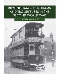 Birmingham Buses, Trams & Trolleybuses in the Second World W