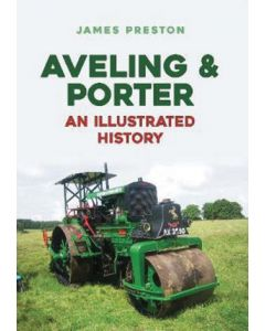 Aveling & Porter- An Illustrated History