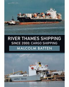 River Thames Shipping Since 2000- Cargo Shipping