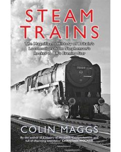 Steam Trains- The Magnificent History of Britain's Locomotiv