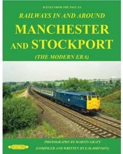 SFTP Railways in and Around Manchester and Stockport (the Mo