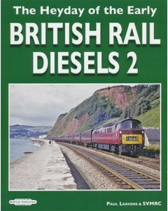 The Heyday of Early British Rail Diesels 2