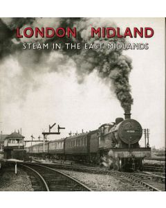 London Midland Steam in the East Midlands